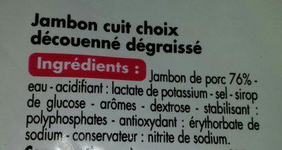 Jambon cuit qualité choix découenné-dégraissé 5 tranches - Ingrédients
