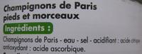 Champignons de Paris pieds et morceaux Tous les jours Casino - Ingrédients