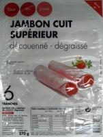 Jambon cuit supérieur découenné dégraissé 6 tranches tous les jours - Produit