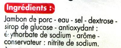 Jambon cuit supérieur découenné dégraissé 6 tranches tous les jours - Ingrédients