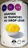 Ananas en tranches au sirop léger - Produit