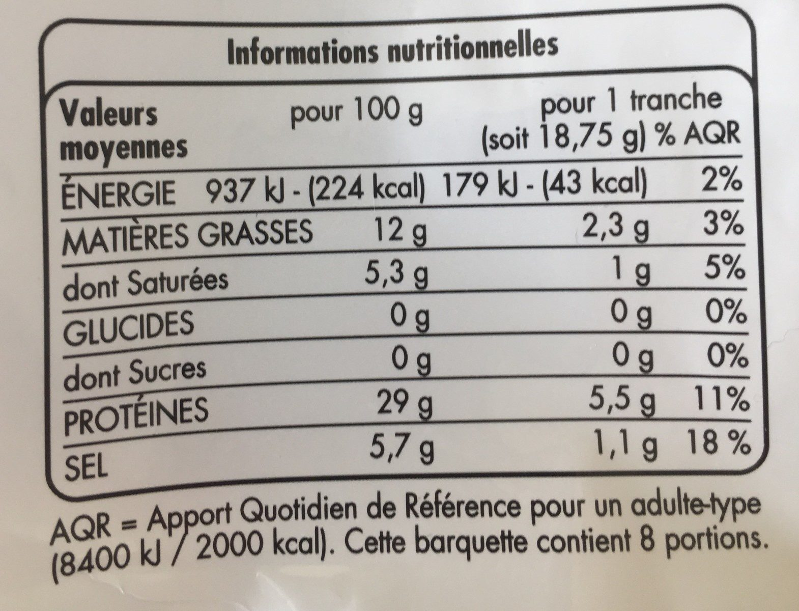 Jambon cru 8 tranches - Nutrition facts