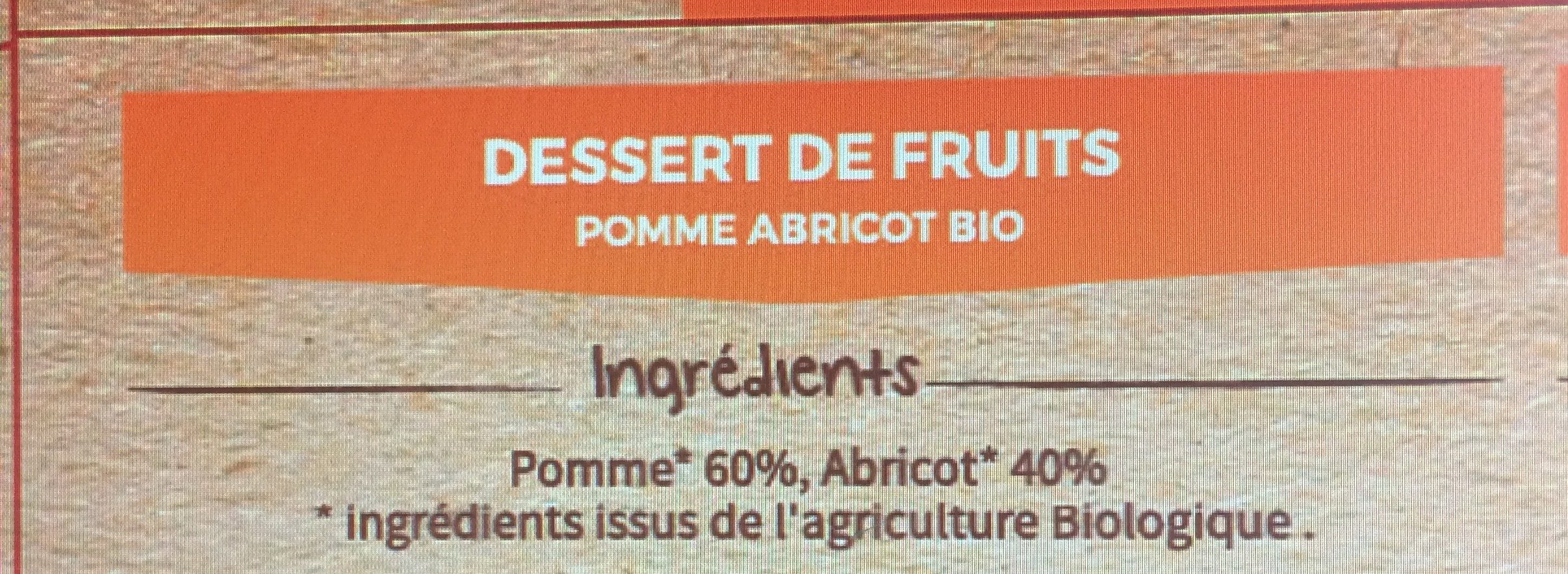 Dessert de fruits pomme abricot bio - Ingredients
