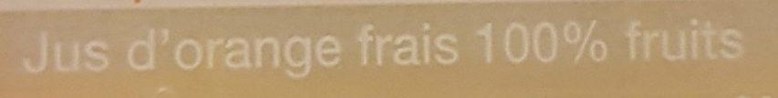 100 % Jus d'Orange Frais - Ingrédients - fr
