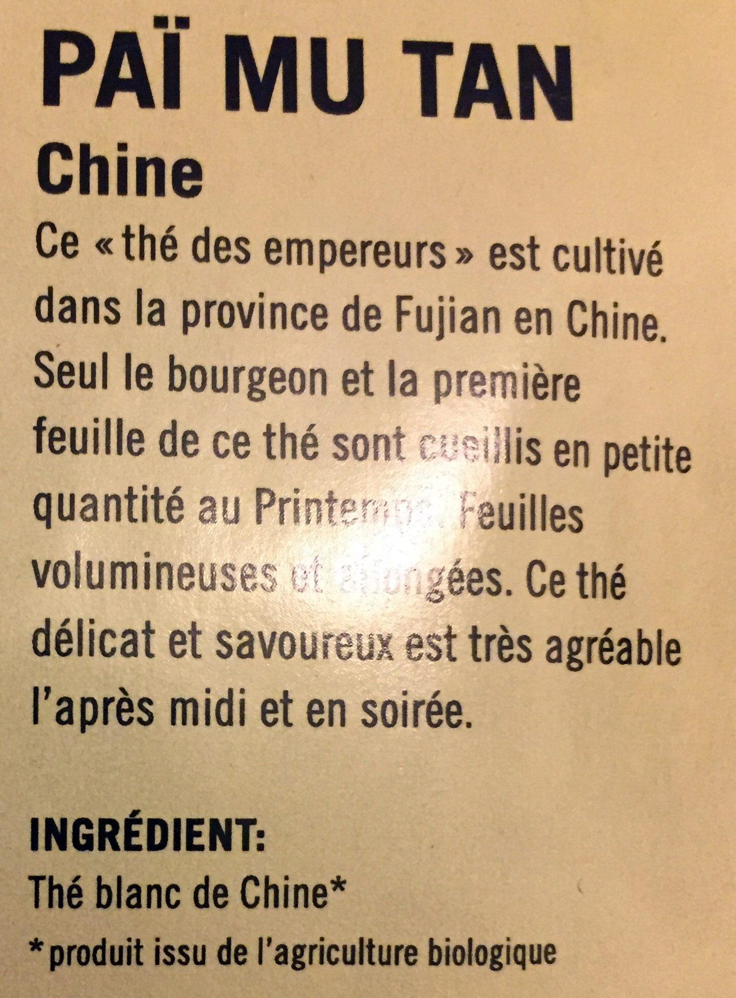 Paï Mu Tan Chine bio - Ingredients - fr