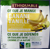 Banane Vanille bio Ethiquable - Produit