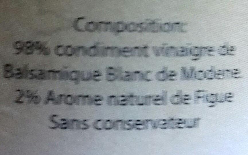 vinaigre condiment balsamique aromatisé à la figue - Ingredients - fr