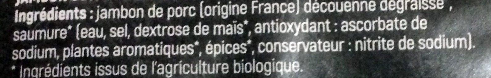 Jambon Cuit Supérieur, Bio Sans Couenne - Ingredients