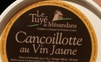 Cancoillotte au vin jaune - Ingredients - fr