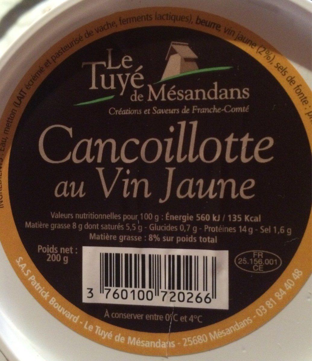 Cancoillotte au vin jaune - Nutrition facts - fr