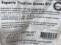 Baguette Tradition Graines BIO - Ingrédients - fr