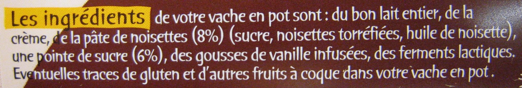 La vache en pot aux noisettes - Ingredients - fr