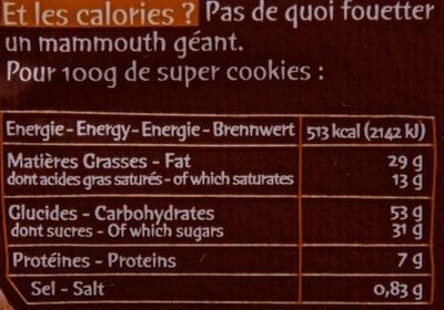 Super Cookies cœur fondant au Praliné et Amandes grillées - Nutrition facts - fr
