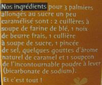 Palmiers allongés au sucre un peu caramélisé Michel et Augustin - Ingrédients
