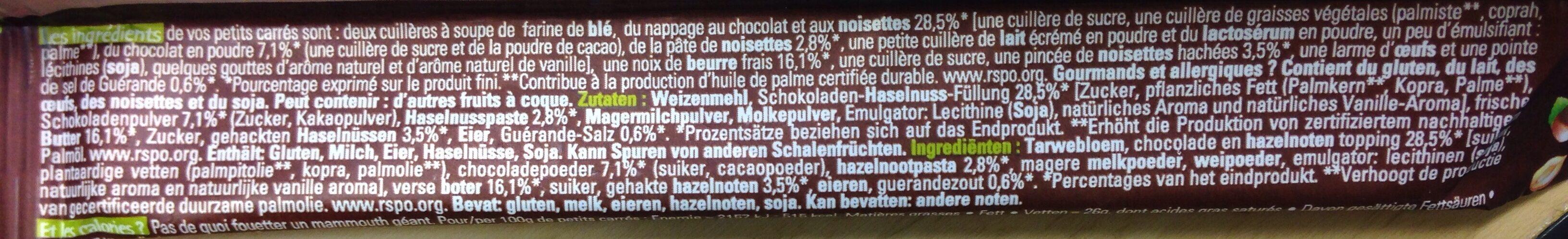 Petits Carrés à La Noisette Au Chocolat Au Lait Et éclat De Noisettes - Ingrediënten - fr