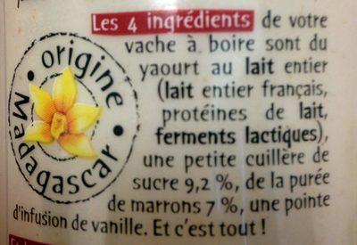 Vache à boire aux marrons - Ingredienti - fr