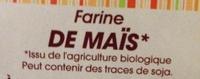 Farine de Maïs Bio - Ingrediënten - fr