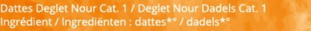 Dattes Deglet Nour Branchees - Ingredients