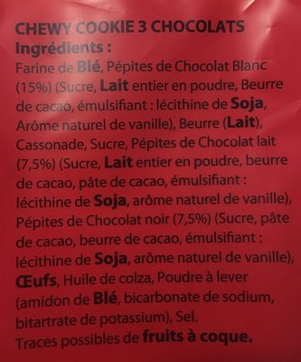 Chewy Cookie 3 Chocolats - Ingredients