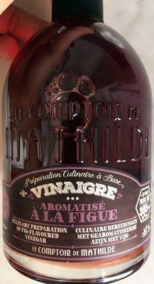 Préparation culinaire à base de Vinaigre aromatisé à la figue - Produit