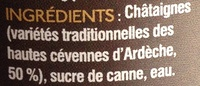 Crème de marrons Haute qualité Artisanale - Ingrédients