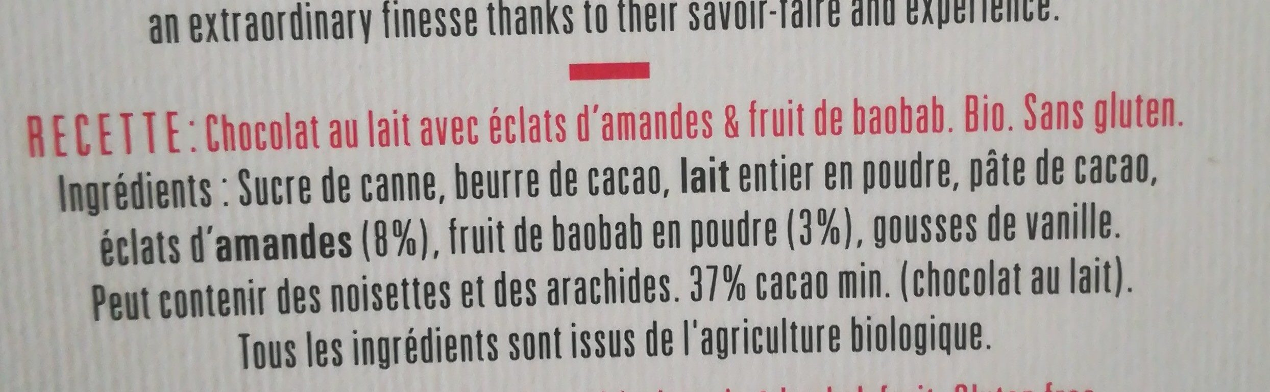 Chocolat au lait Bio Éclats d''Amandes & fruit de Baobab N°22 - Ingrédients
