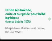 Hachés de dinde bio cuite et surgelée pour bébé dès 6 mois - Ingrédients - fr
