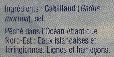 Pavés de morue de l'Atlantique avec peau et sans arête - Ingrédients