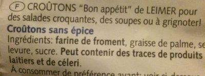 Bon appétit - Croutons - Ingrédients