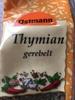 Thymian, gerebelt - Produit