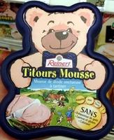 Titours Mousse - Produit