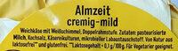Almzeit cremig-mild - Ingrédients - de