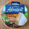 Almzeit cremig-würzig - Produit