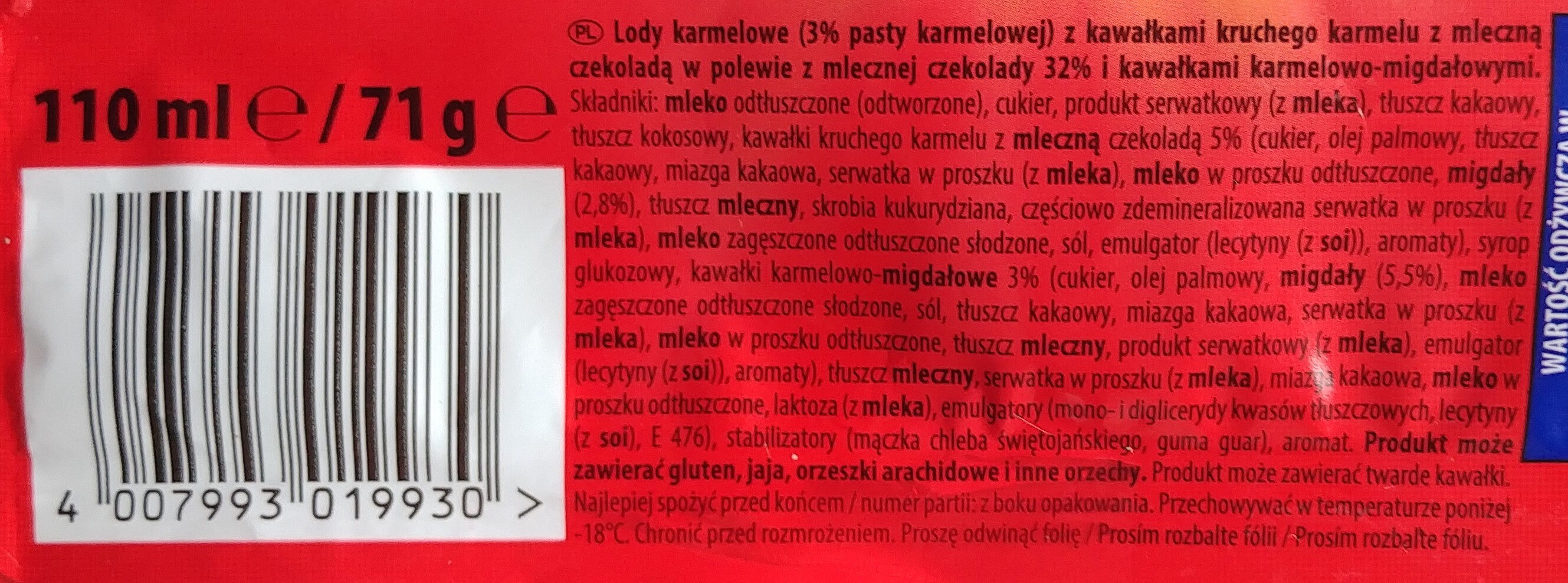 Lody karmelowe (3% pasty karmelowej) z kawałkami kruchego karmelu z mleczną czekoladą w polewie z mlecznej czekolady 32% i kawałkami karmelowo-migdałowymi. - Składniki - pl