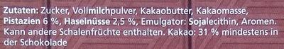 Pistazie Vollmilch Schokolade - Ingredients - de