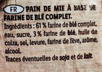 Pain de Mie Spécial Sandwich Complet - 原材料 - fr