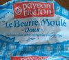 Le beurre moulé, doux - Produit