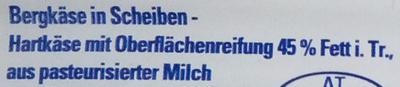 Bergkäse in Scheiben - Ingrédients