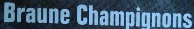 Braune Champignons - Inhaltsstoffe