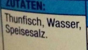 Thunfischfilets in eigenem Saft & Aufguss - Zutaten - de