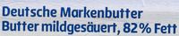 Deutsche Markenbutter mildgesäuert - Ingrédients - de
