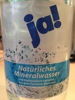 Ja! Natürliches Mineralwasser - Produkt