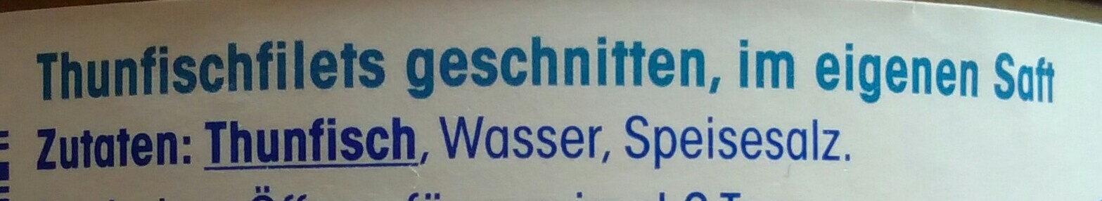 Thunfisch Filets In Eigenem Saft - Ingrédients - de