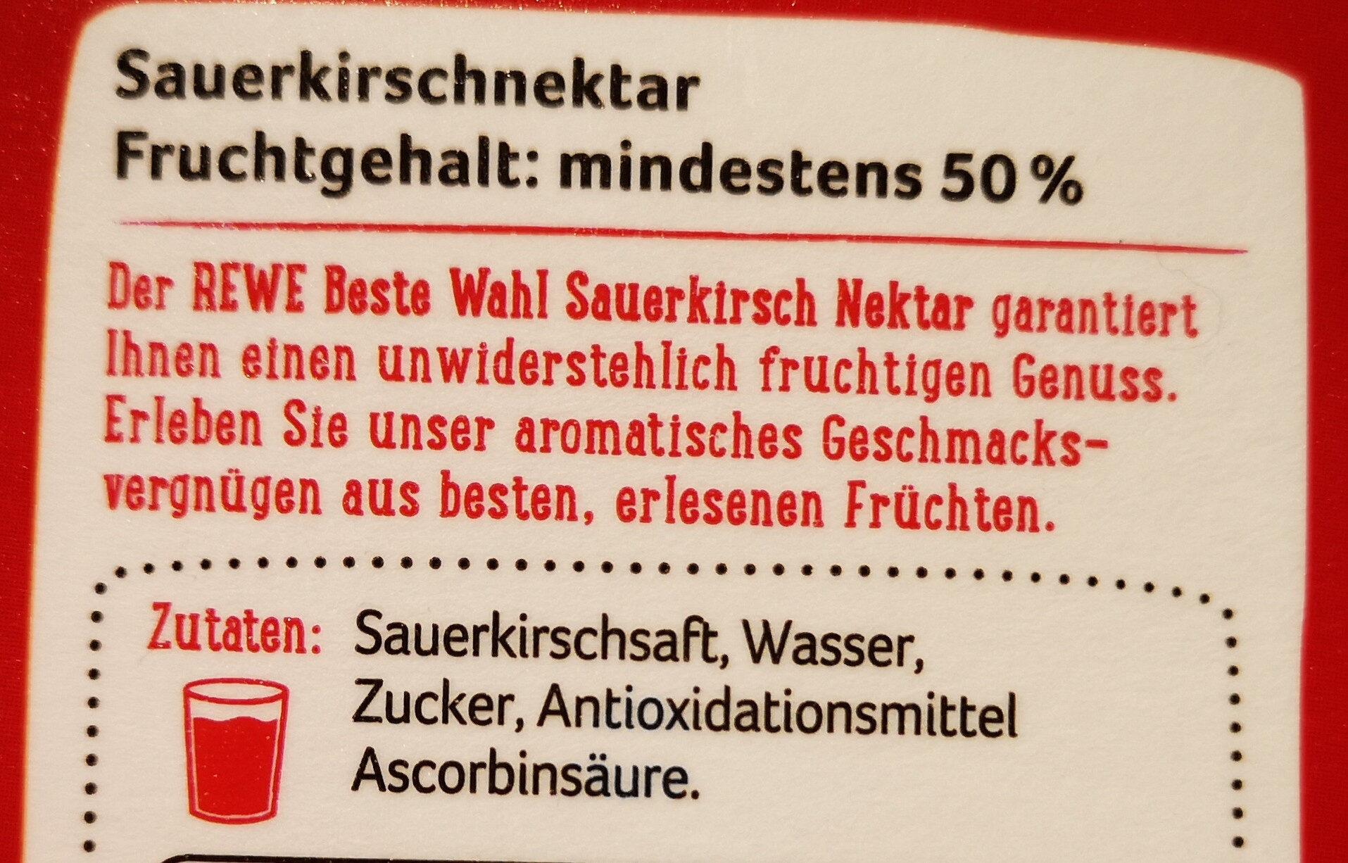 Beste Wahl Sauerkirschnektar Fruchtgehalt mindestens 50% - Ingredients