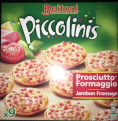 Piccolinis Prosciutto - Jambon Fromage - Produit