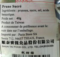 Sweet cured prune - Ingrédients