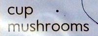 cup mushrooms - Ingrédients