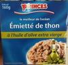 Emietté de thon à l'huile d'olive extra vierge - Produit