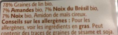 Graine de lin, amandes, noix du Bresil et noix - Ingredients - fr