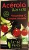 Acérola bio 1470 vitamine C origine naturelle - Produit